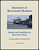 Sediment in Baltimore Harbor: Quality and Suitability for Innovative Reuse. An Independent Technical Review. October 2009