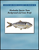 Ecosystem-Based Fisheries Management for Chesapeake Bay: Menhaden Background and Issues Briefs