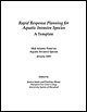 Rapid Response Planning for Aquatic Invasive Species: A Template. Written by the Mid-Atlantic Panel on Aquatic Invasive Species