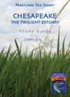 Study Guide for the Documentary: Chesapeake, The Twilight Estuary